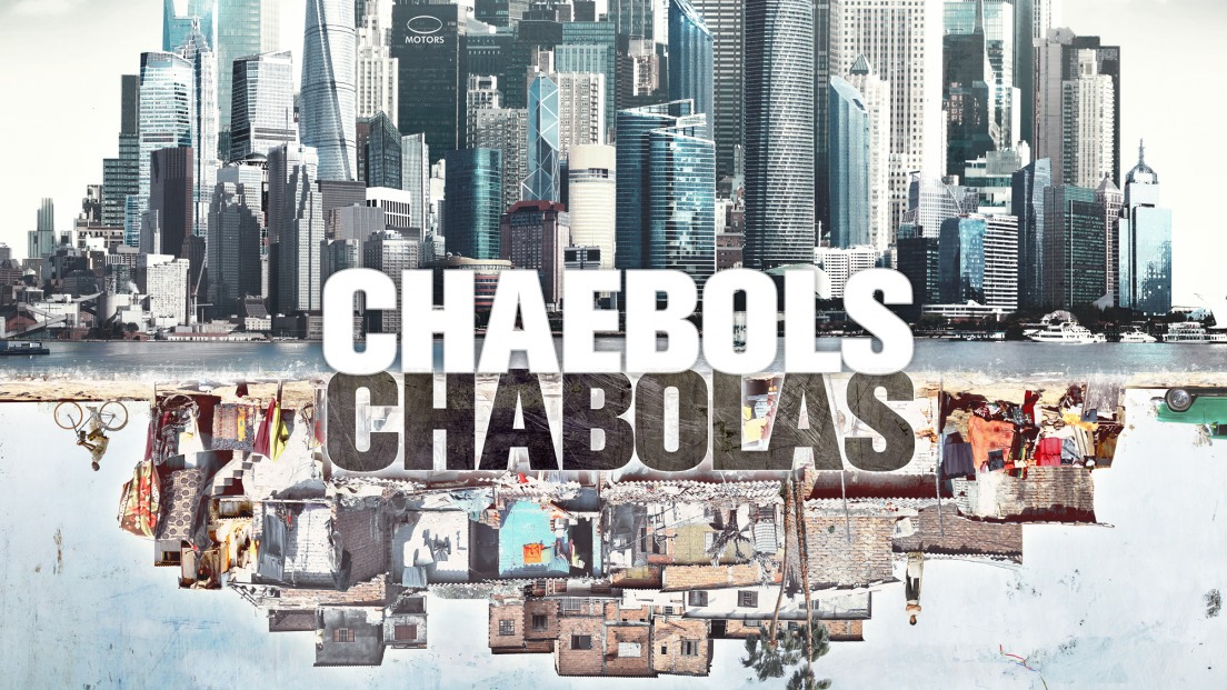 Chaebols and Chabolas – The Battle for Work