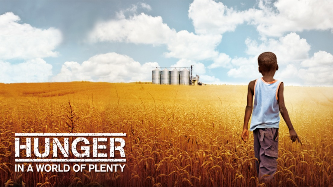 Documentary film: Hunger in a world of plenty
