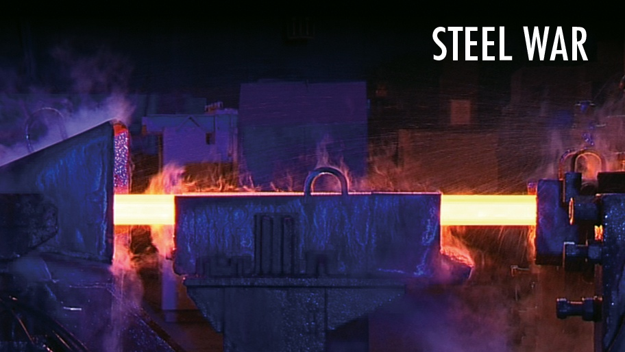 Documentary film: Steel War